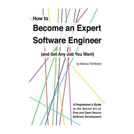 How to Become an Expert Software Engineer (and Get Any Job You Want)