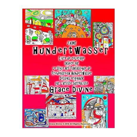 J Aime Hundertwasser Livre De Coloriage Inspir Par Le Style Art Fantastique De Friedensreich Hundertwasser Dessins Originaux Par L Artiste Surr Alis Buy Online In South Africa Takealot Com