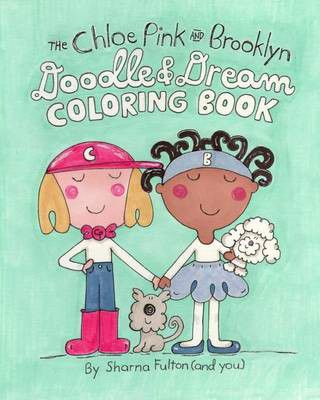 The Chloe Pink And Brooklyn Doodle Dream Coloring Book Loading Zoom