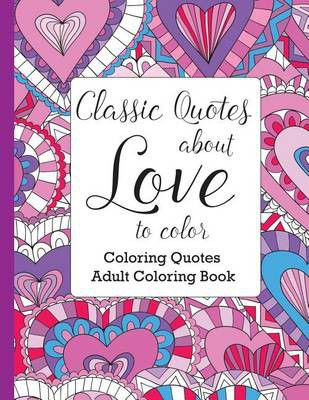 Classic Quotes About Love To Color Buy Online In South Africa