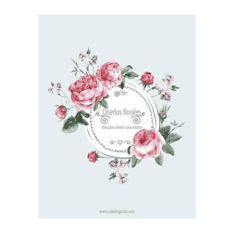 Disenos Florales Libro Para Colorear Para Adultos 1, 2 & 3 | Buy ...