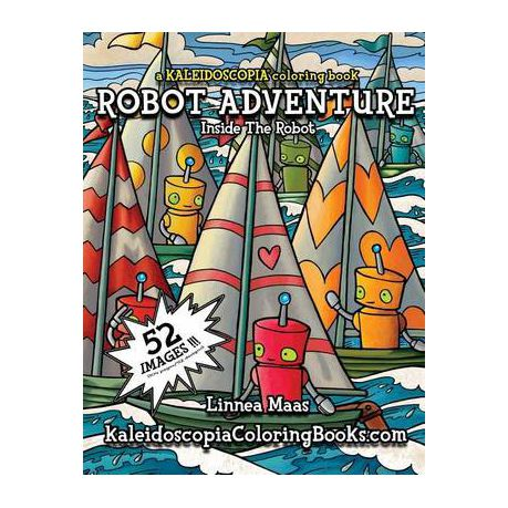 Robot Adventure: A Kaleidoscopia Coloring Book