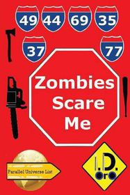 Zombies Scare Me (Latin Edition)