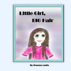 Little Girl, Big Hair