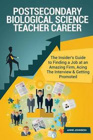 Postsecondary Biological Science Teacher Career (Special Edition)