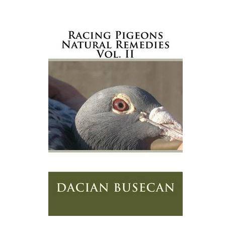 Racing Pigeons Natural Remedies Vol  II