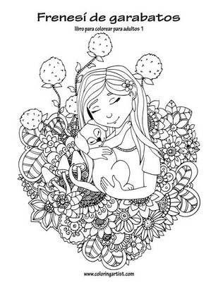 Frenesi De Garabatos Libro Para Colorear Para Adultos 1 | Buy Online ...