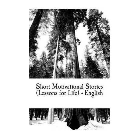 Short Motivational Stories (Lessons for Life) - English
