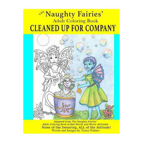 The Naughty Fairies\' Adult Coloring Book Cleaned Up for Company ...