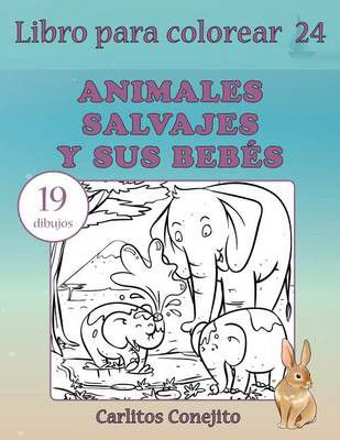 Libro Para Colorear Animales Salvajes Y Sus Bebes | Buy Online in ...