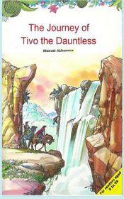 The Journey of TiVo the Dauntless