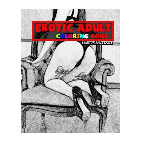 Erotic Adult Coloring Book