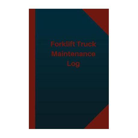 forklift truck maintenance log logbook journal 124 pages 6x9