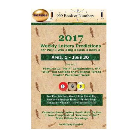 2017 Weekly Lottery Predictions for Pick 3 Win 3 Big 3 Cash 3 Daily 3