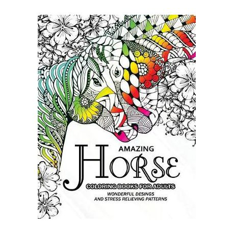 Amazing Horse Coloring Books For Adults An Adult Coloring Book For Horse Lover Buy Online In South Africa Takealot Com