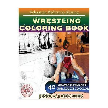 Wrestling Coloring Book for Adults Relaxation Meditation Blessing ...