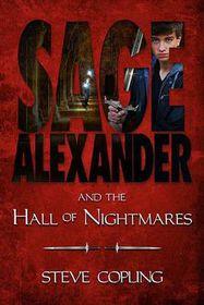 Sage Alexander and the Hall of Nightmares
