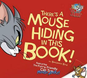 There's a Mouse Hiding in This Book!