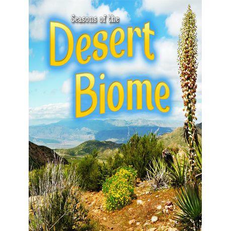 Seasons Of The Desert Biome Ebook Buy Online In South Africa