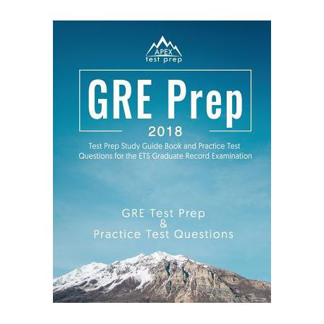gre prep 2018 test prep book study guide practice test questions for the ets graduate record examination