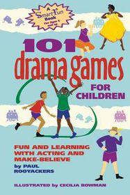 101 Drama Games for Children