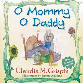 O Mommy O Daddy