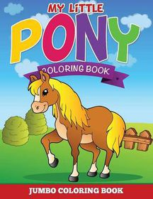 My Little Pony Coloring Pages (jumbo Coloring Book) | Buy Online in ...