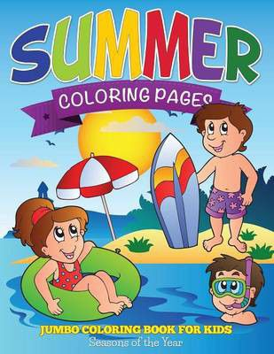 Summer Coloring Pages (jumbo Coloring Book For Kids - Seasons Of The ...