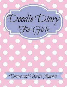 Doodle Diary for Girls: Jumbo Size