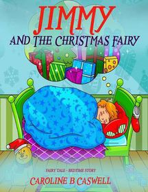 Children's Books - Jimmy and the Christmas Fairy