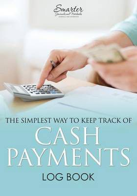 the simplest way to keep track of cash payments log book buy