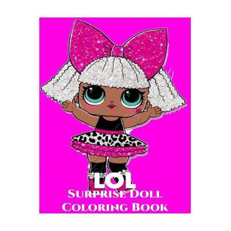 Lol Surprise Doll Coloring Book Lol Surprise Coloring Book For Kids