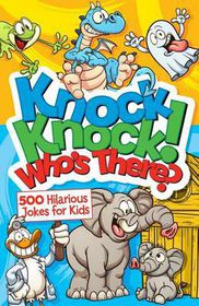 Knock Knock! Who's There?