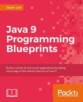Java 9 programming blueprints buy online in south africa java 9 programming blueprints buy online in south africa takealot malvernweather Gallery