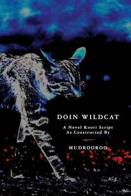 wild cat falling colin johnson mudrooroo Colin johnson, also called mudrooroo, mudrooroo narogin, or mudrooroo nyoongah, (born august 21, 1938, east cuballing, western australia, australia) johnson's first novel, wild cat falling (1965), is the story of a young outcast of partial aboriginal ancestry who is searching for his identity.