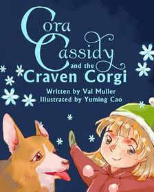 Cora Cassidy and the Craven Corgi