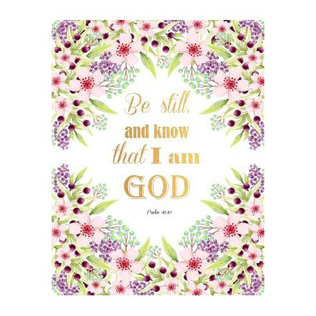 Psalm 46 10 Be Still And Know That I Am God Buy Online In South