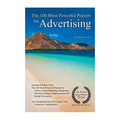 Prayer the 100 Most Powerful Prayers for Advertising - With 6 Bonus Books  to Pray for Money, Email Marketing, Budgeting, Decision Making, Empowerment
