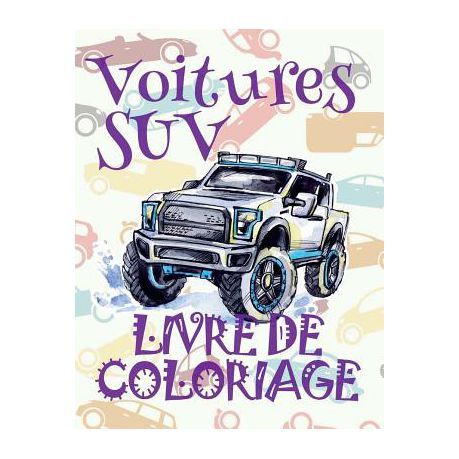 Voitures Suv Livre De Coloriage Cars Suv Cars Coloring Book Boys 1 Coloring Books For Kids Coloring Book Enfants Coloring Books Liv Buy Online In South Africa Takealot Com