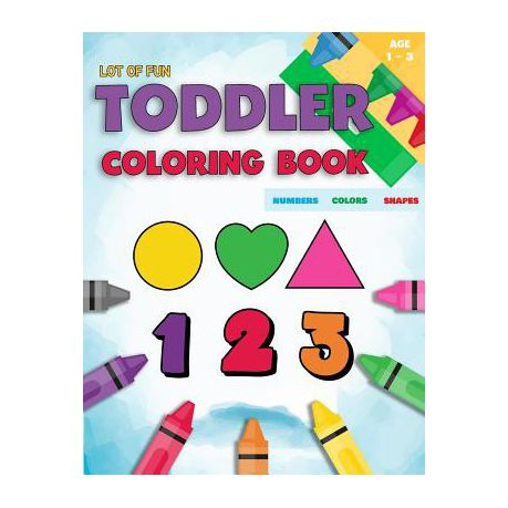 Toddler Coloring Book Numbers Colors Shapes   Buy Online in South ...