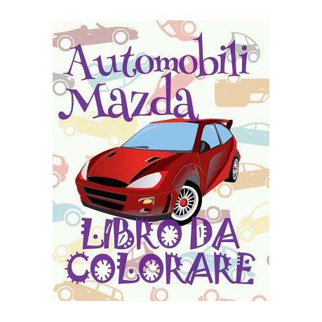 Automobili Mazda Auto Libro Da Colorare Buy Online In South Africa