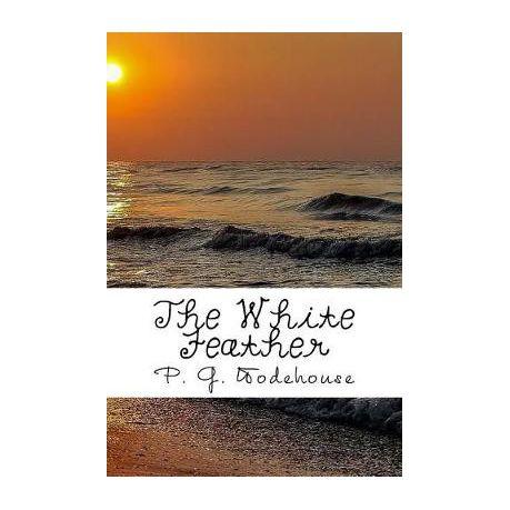 the white feather wodehouse p g