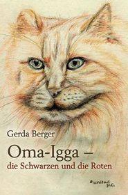 Oma-Igga - Die Schwarzen Und Die Roten