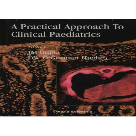 Practical Approach To Clinical Paediatrics A EBook