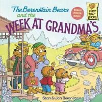 The Berenstain Bears and the Week at Grandma's