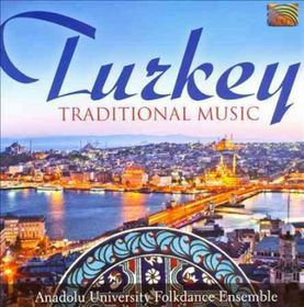Anadolu University Folkdance Ensemble - Turkey - Traditional Music (CD)