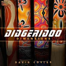 Corter, David - Didgeridoo Dimensions (CD)