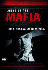 Lords of the Mafia - The Cosa Nostra in New York - (Import DVD)