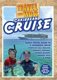 Travel With Kids - Caribbean Cruise - (Import DVD)
