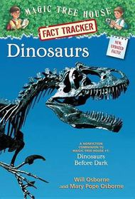 Dinosaurs: A Nonfiction Companion to Magic Tree House #1